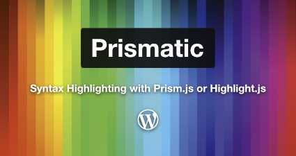 [ WordPress Plugin: Prismatic ]